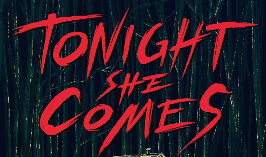 TONIGHT SHE COMES banner-thumb-860xauto-63015.jpg